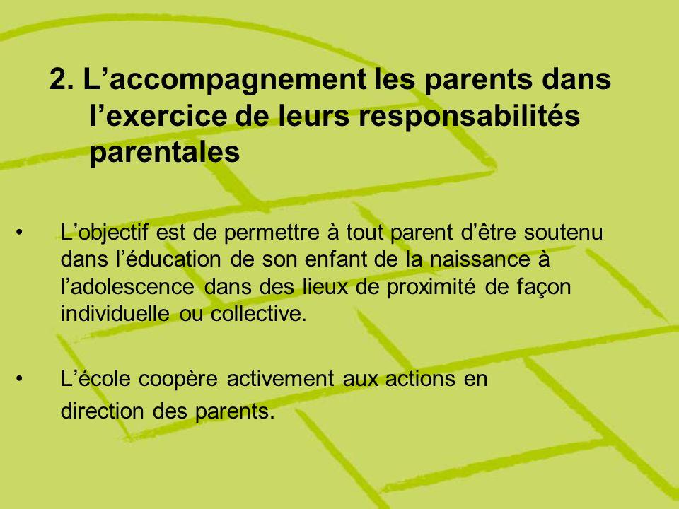2. L'accompagnement les parents dans l'exercice de leurs responsabilités parentales