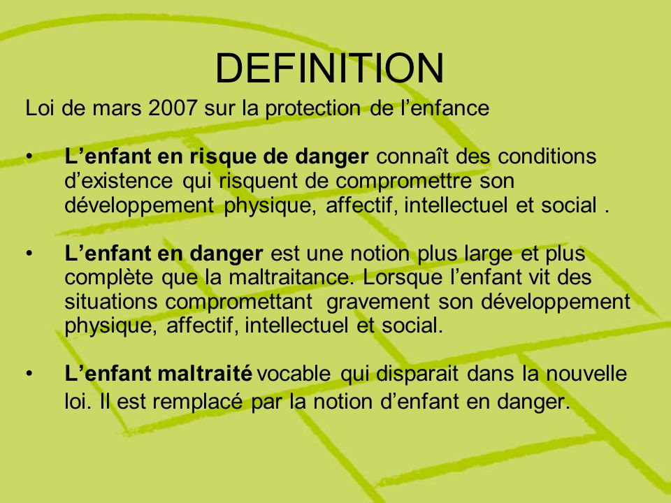 DEFINITION Loi de mars 2007 sur la protection de l'enfance