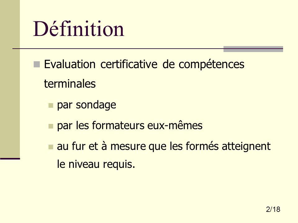 Définition Evaluation certificative de compétences terminales