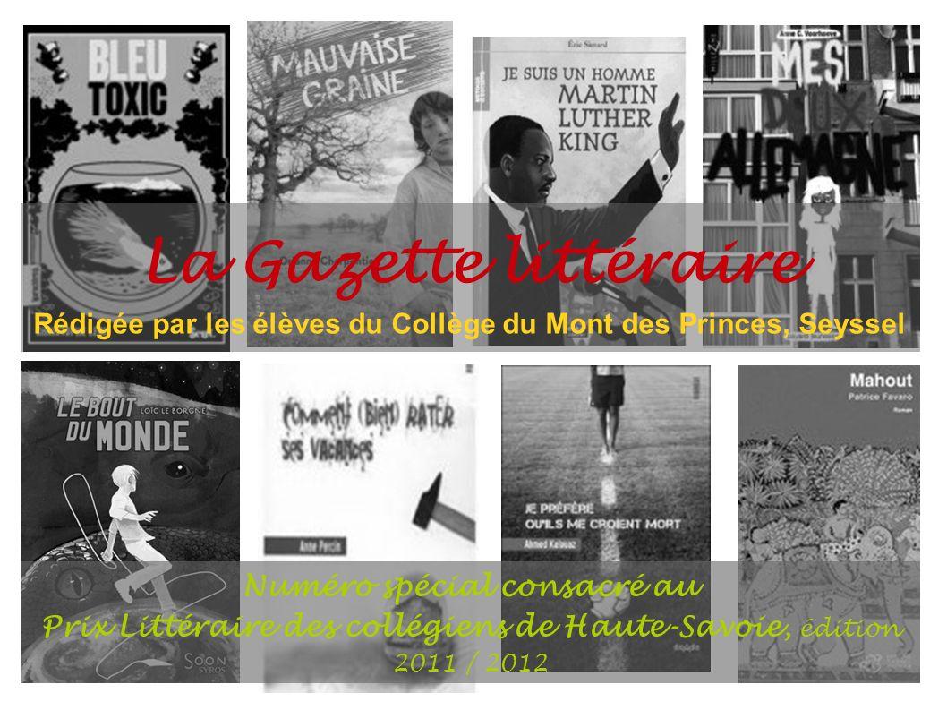 La Gazette littéraire Rédigée par les élèves du Collège du Mont des Princes, Seyssel. Numéro spécial consacré au.