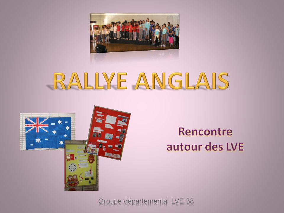 RALLYE ANGLAIS Rencontre autour des LVE Groupe départemental LVE 38