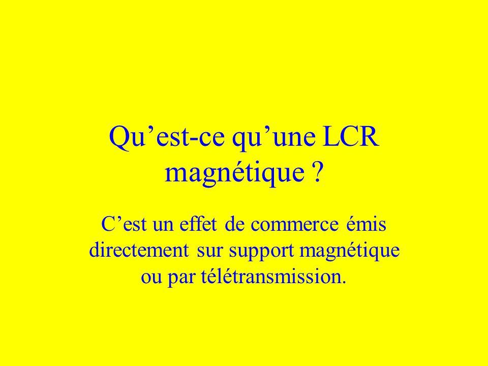 Qu'est-ce qu'une LCR magnétique