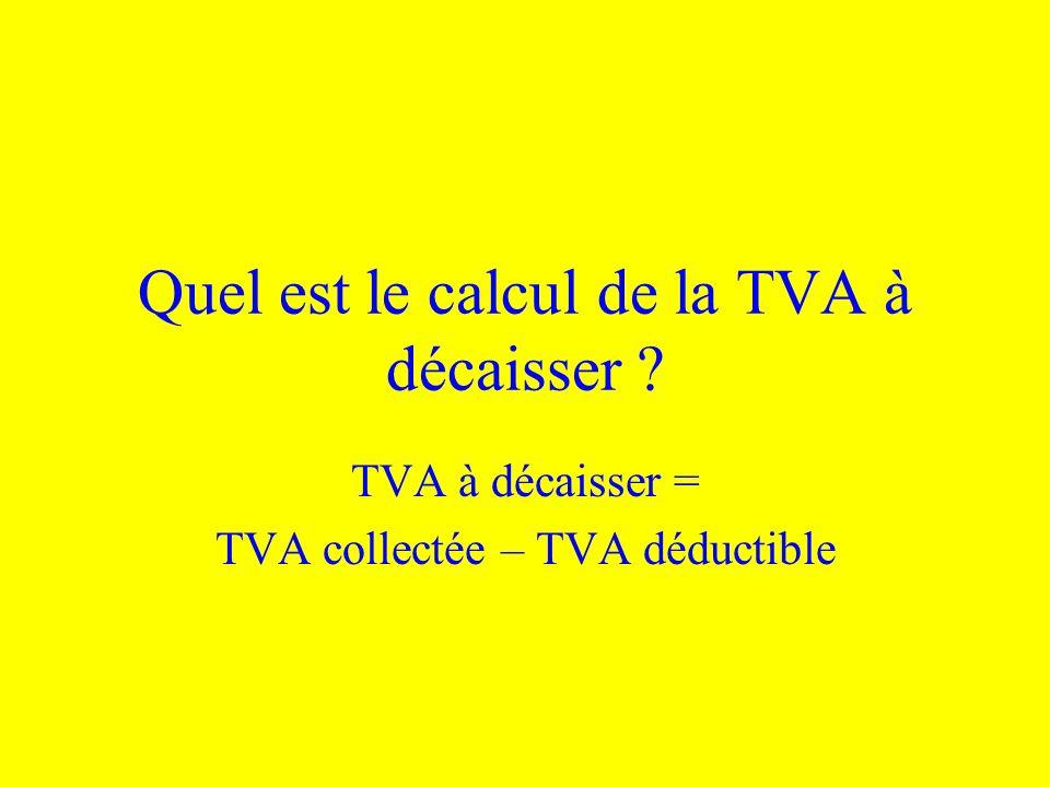 Quel est le calcul de la TVA à décaisser