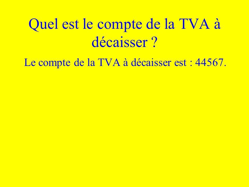 Quel est le compte de la TVA à décaisser