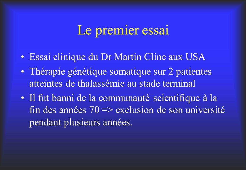 Le premier essai Essai clinique du Dr Martin Cline aux USA