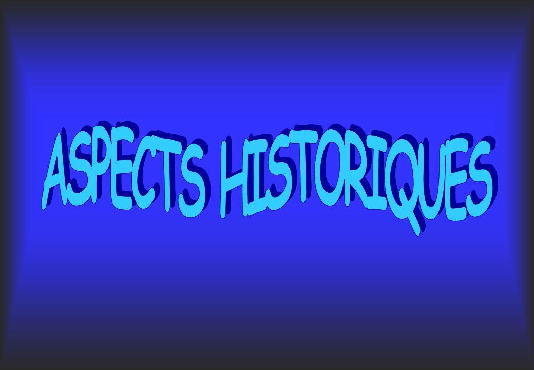 ASPECTS HISTORIQUES