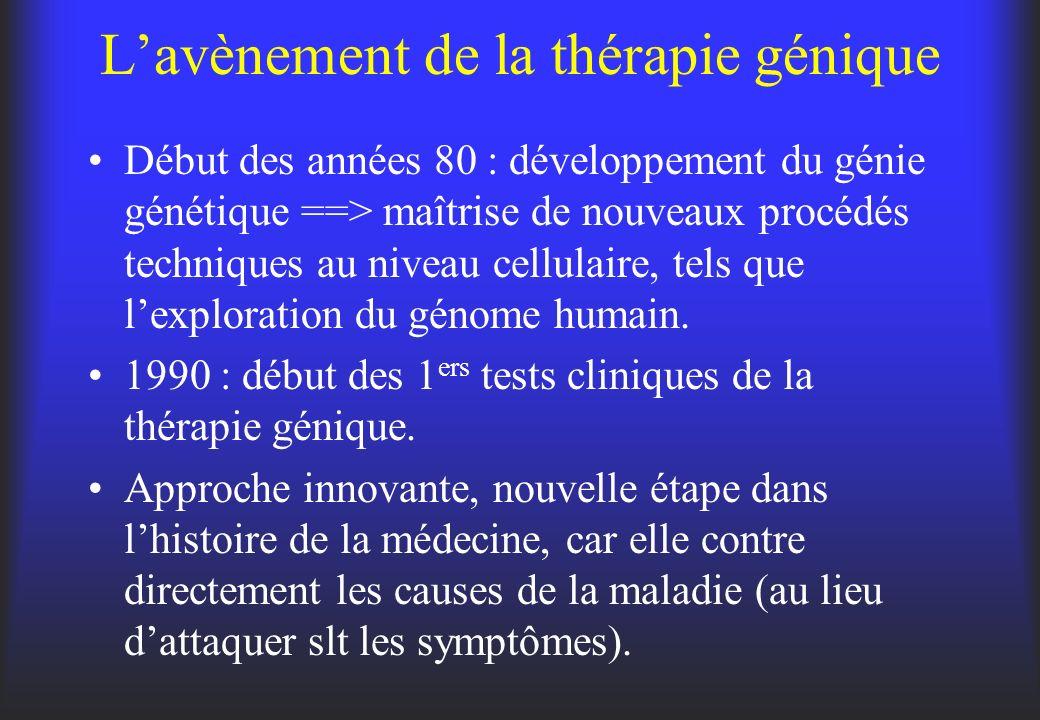 L'avènement de la thérapie génique