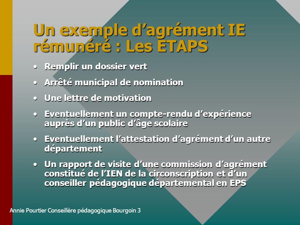 Un exemple d'agrément IE rémunéré : Les ETAPS