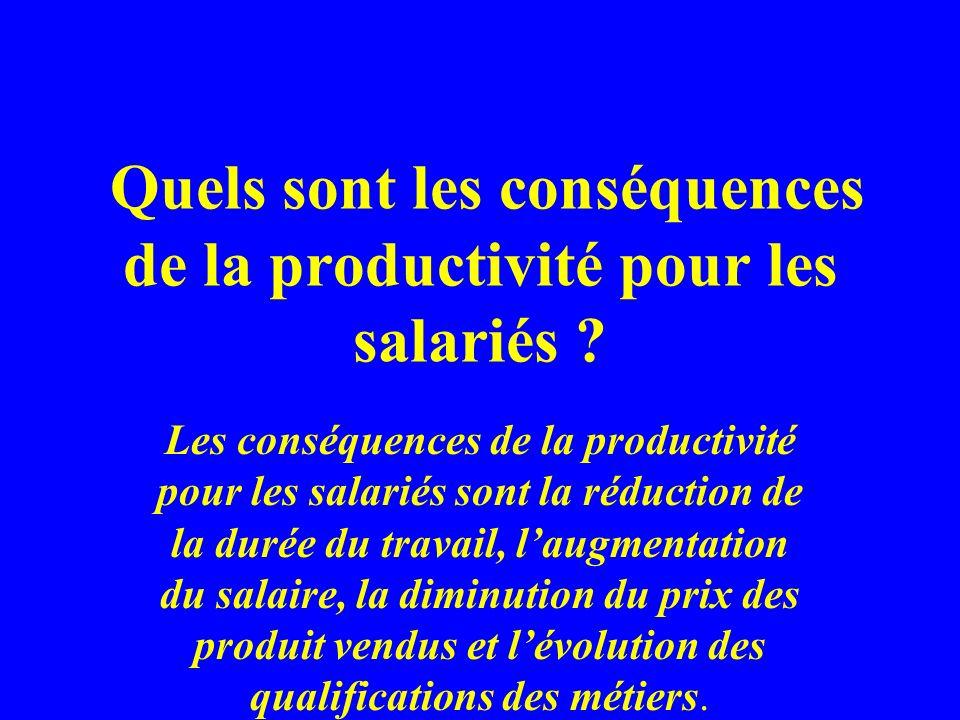 Quels sont les conséquences de la productivité pour les salariés