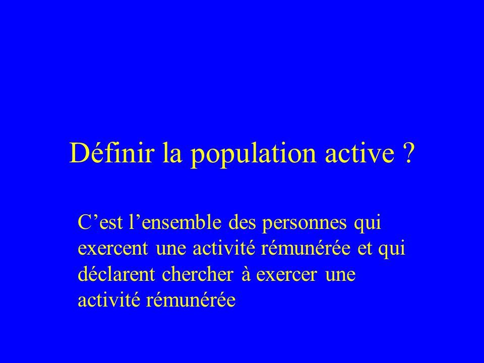 Définir la population active