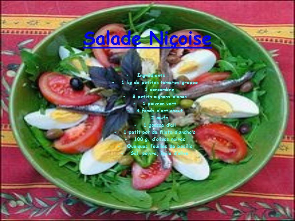 Salade Niçoise Ingrédients : 1 kg de petites tomates grappe