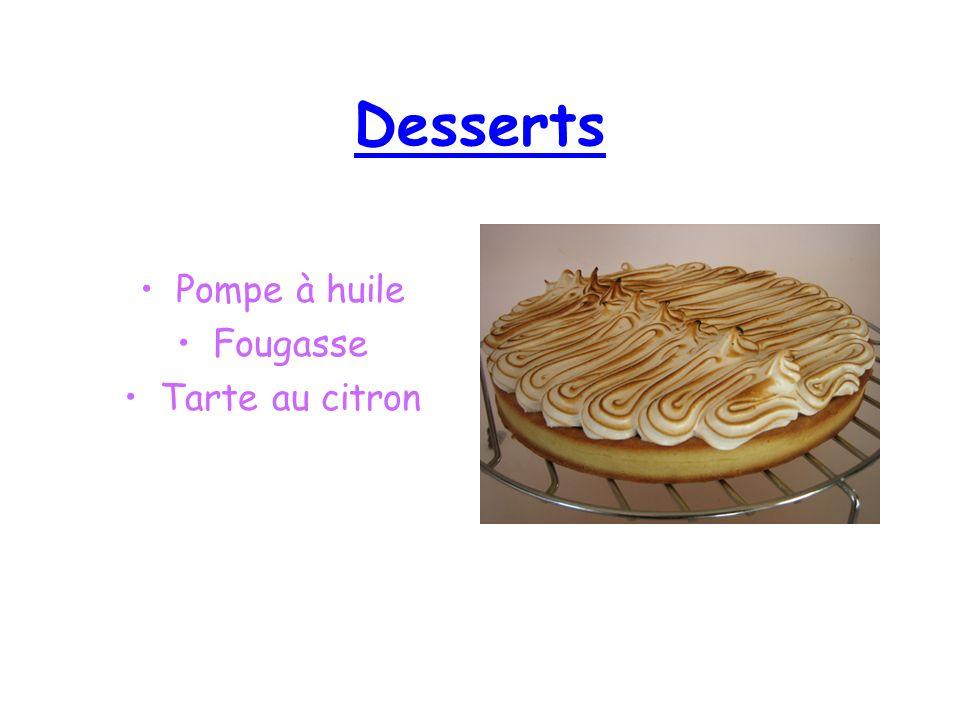 Desserts Pompe à huile Fougasse Tarte au citron
