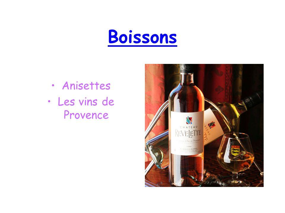 Boissons Anisettes Les vins de Provence