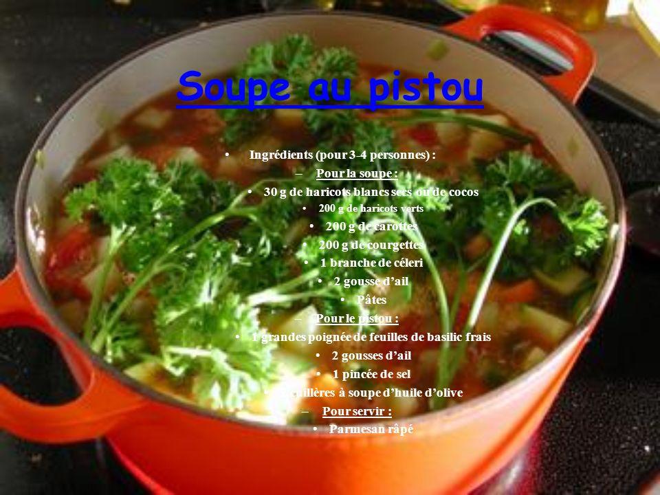 Soupe au pistou Ingrédients (pour 3-4 personnes) : Pour la soupe :