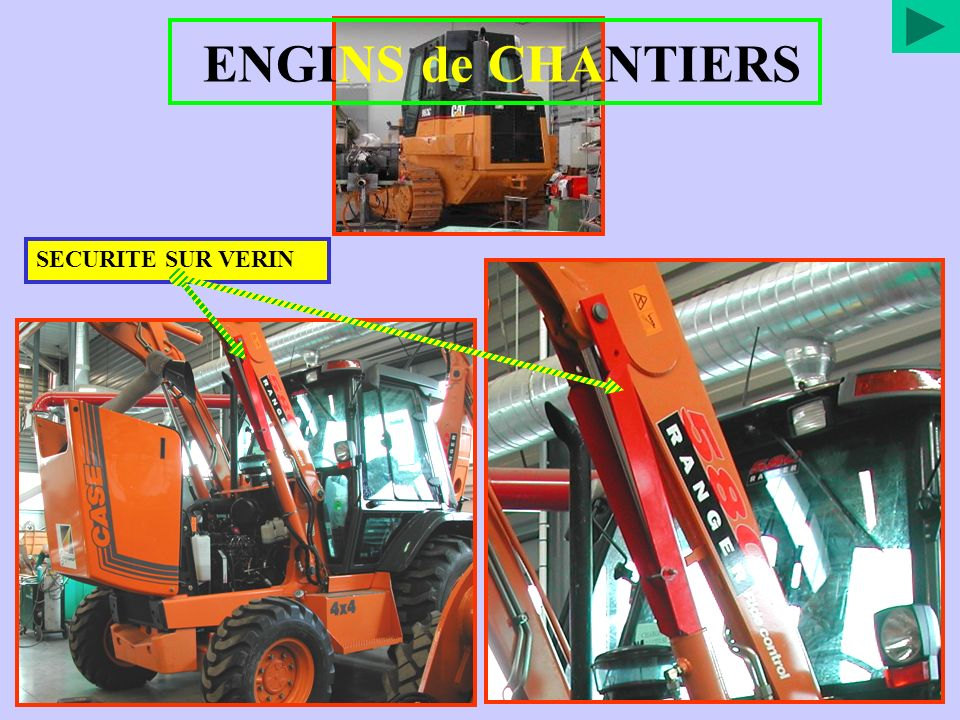 ENGINS de CHANTIERS SECURITE SUR VERIN