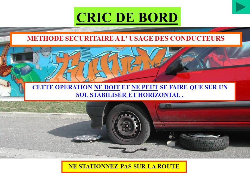 CRIC DE BORD METHODE SECURITAIRE A L USAGE DES CONDUCTEURS