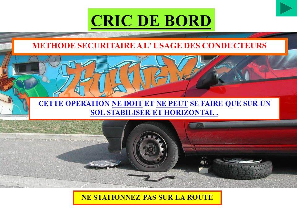 CRIC DE BORD METHODE SECURITAIRE A L USAGE DES CONDUCTEURS