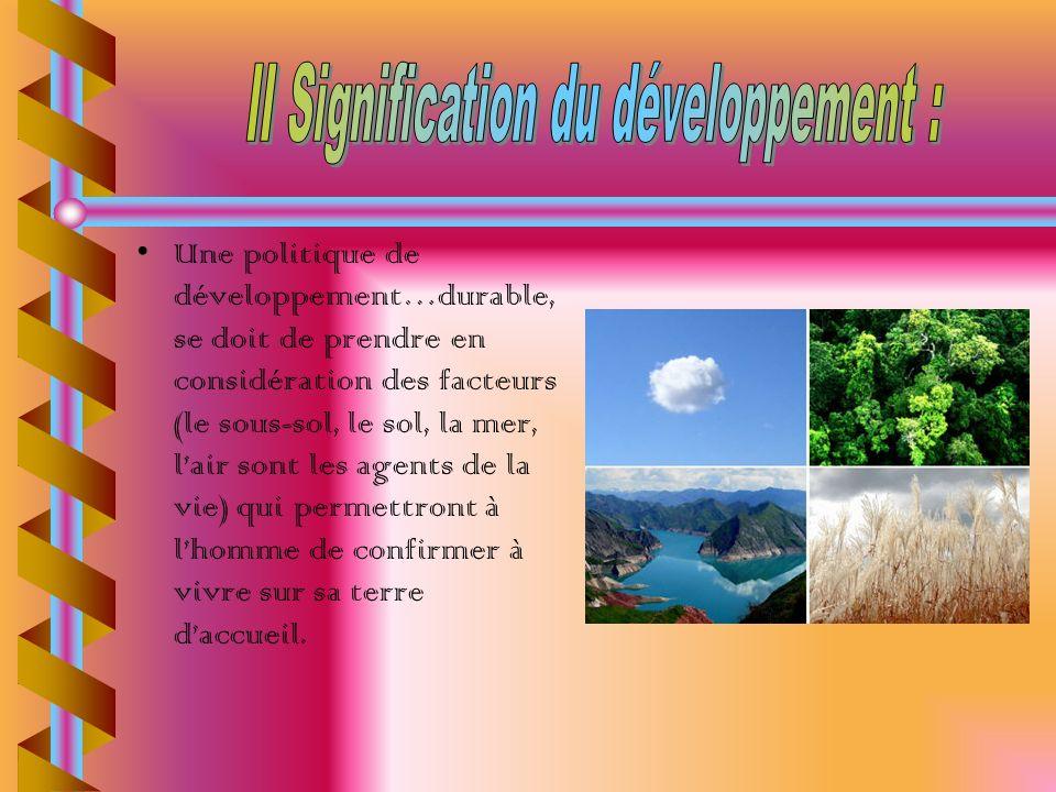 II Signification du développement :