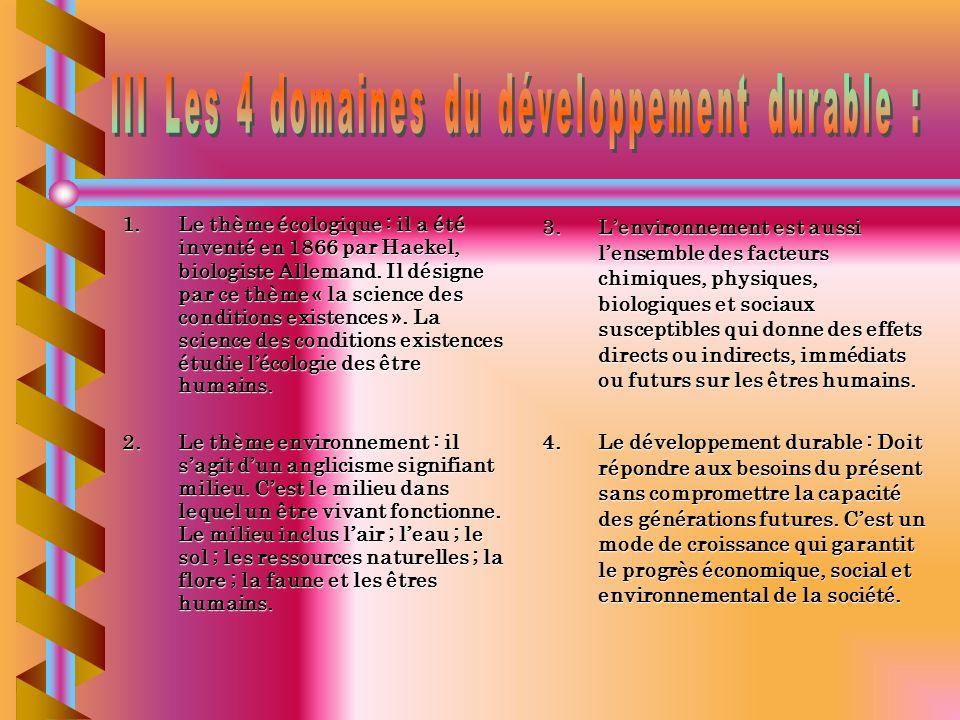 III Les 4 domaines du développement durable :
