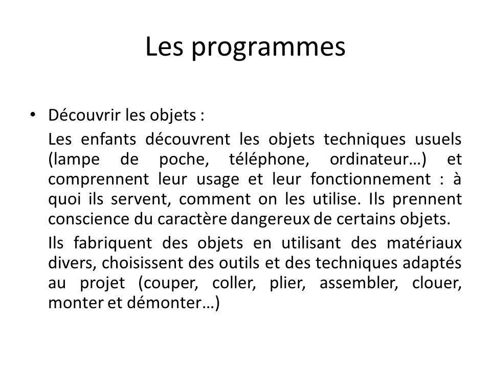Les programmes Découvrir les objets :