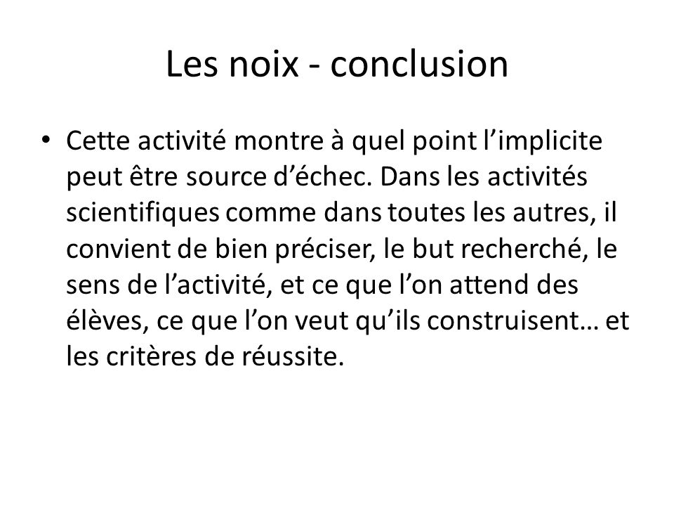 Les noix - conclusion