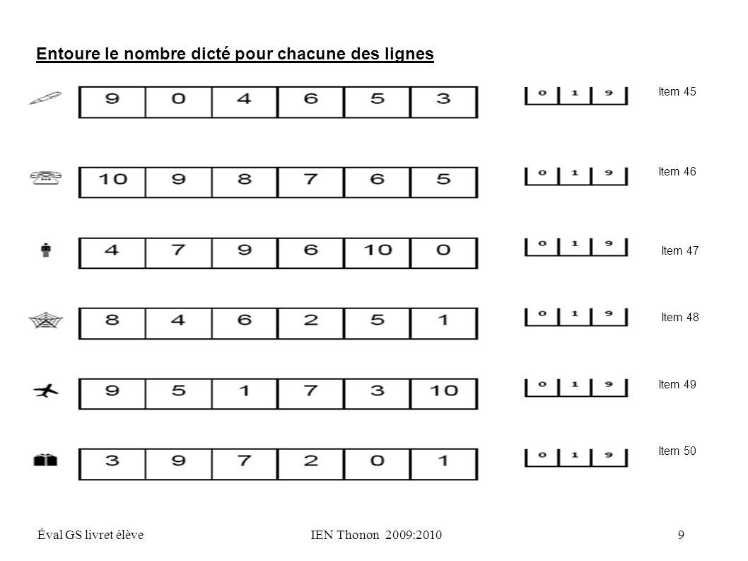 Entoure le nombre dicté pour chacune des lignes