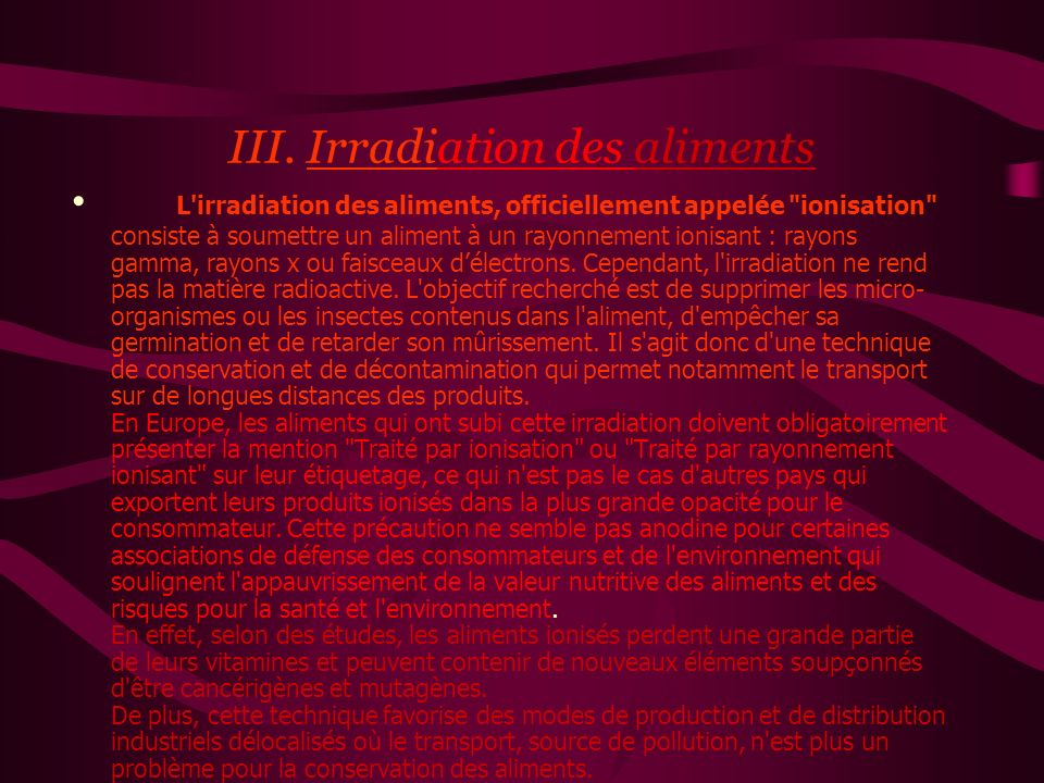 III. Irradiation des aliments
