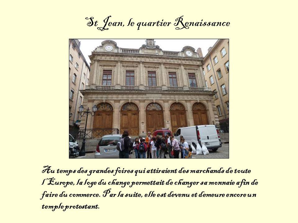 St Jean, le quartier Renaissance