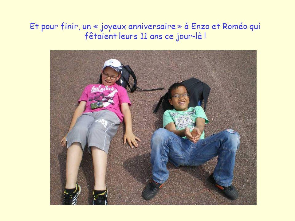Et pour finir, un « joyeux anniversaire » à Enzo et Roméo qui fêtaient leurs 11 ans ce jour-là !