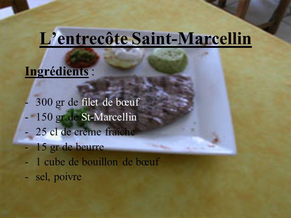 L'entrecôte Saint-Marcellin