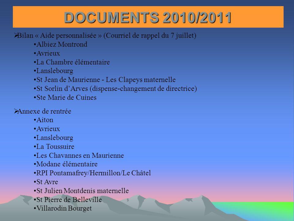 DOCUMENTS 2010/2011 Bilan « Aide personnalisée » (Courriel de rappel du 7 juillet) Albiez Montrond.