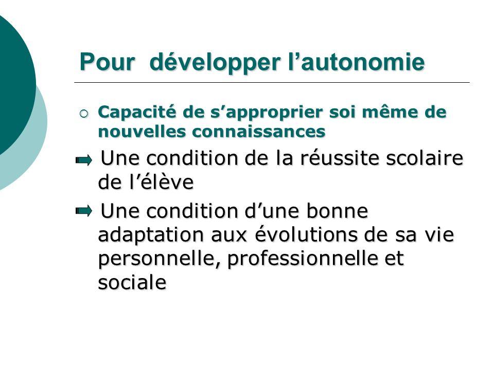 Pour développer l'autonomie