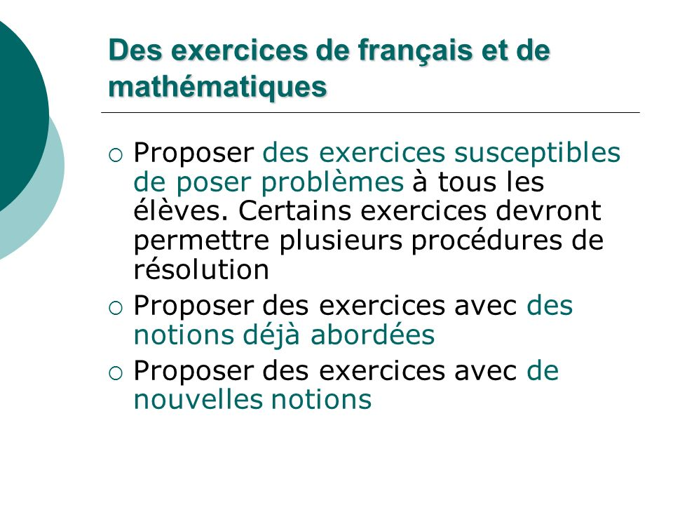 Des exercices de français et de mathématiques