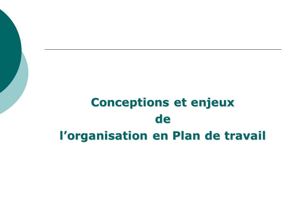 l'organisation en Plan de travail