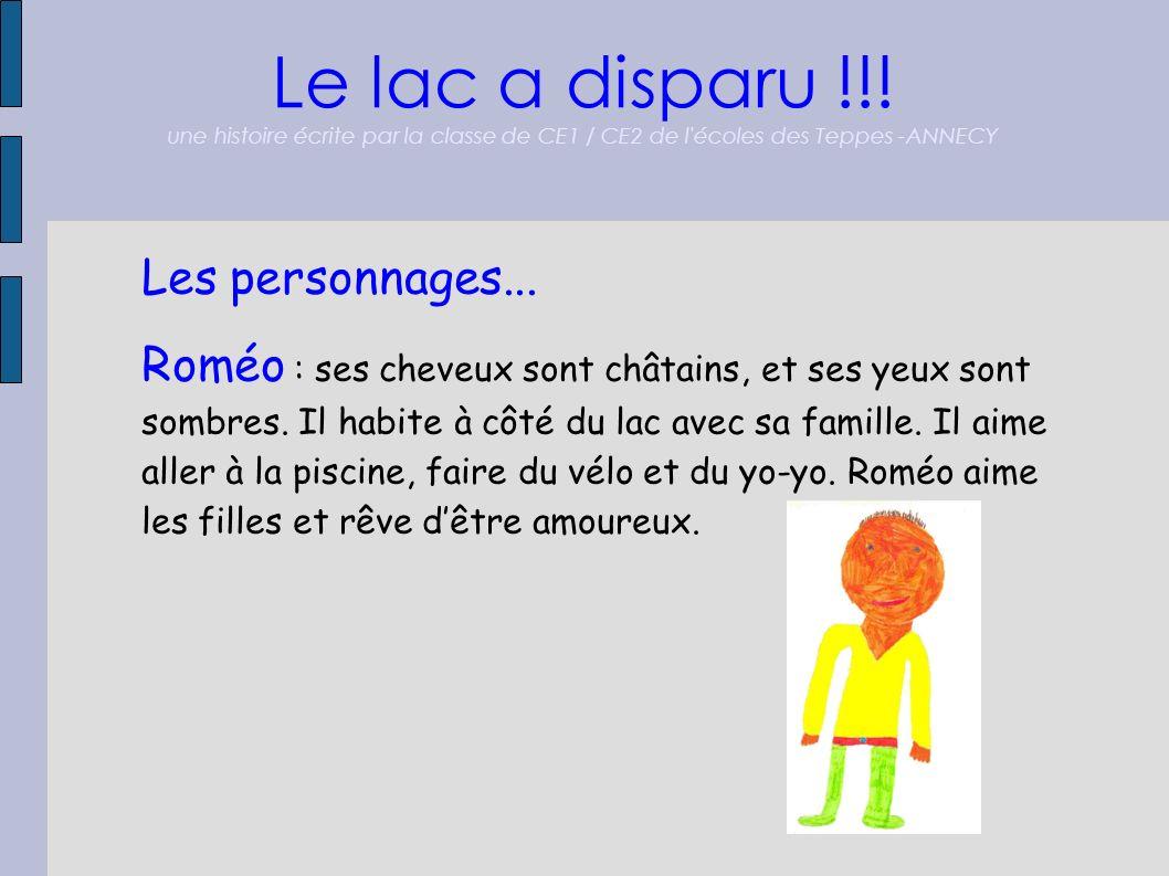 Le lac a disparu !!! une histoire écrite par la classe de CE1 / CE2 de l écoles des Teppes -ANNECY