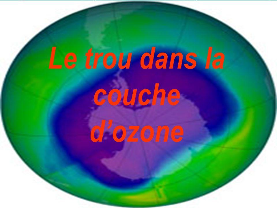 Le trou dans la couche d'ozone