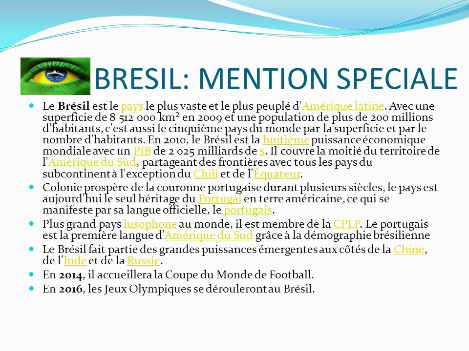 LE BRESIL: MENTION SPECIALE