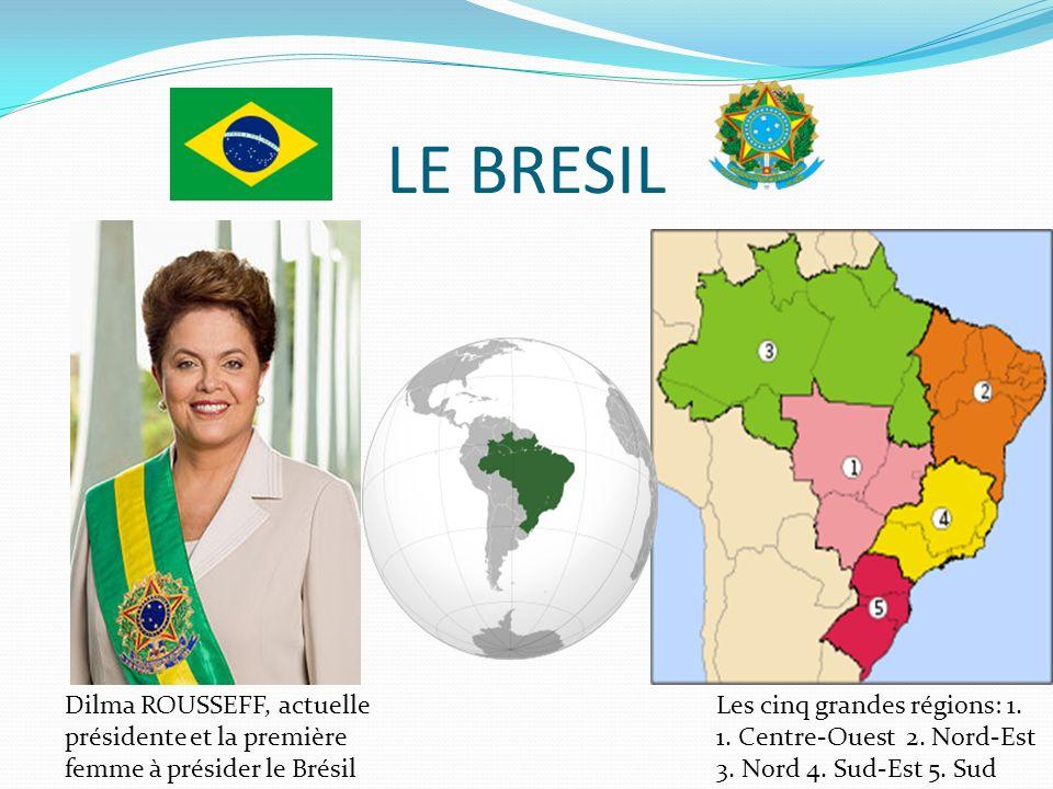 LE BRESIL Dilma ROUSSEFF, actuelle présidente et la première femme à présider le Brésil.