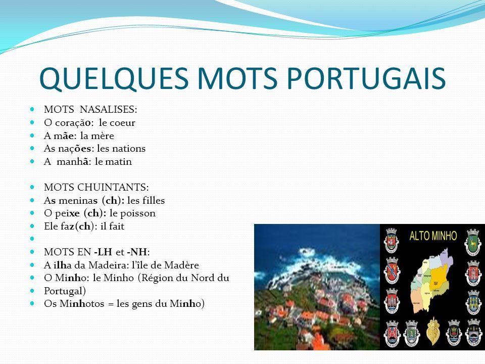 QUELQUES MOTS PORTUGAIS