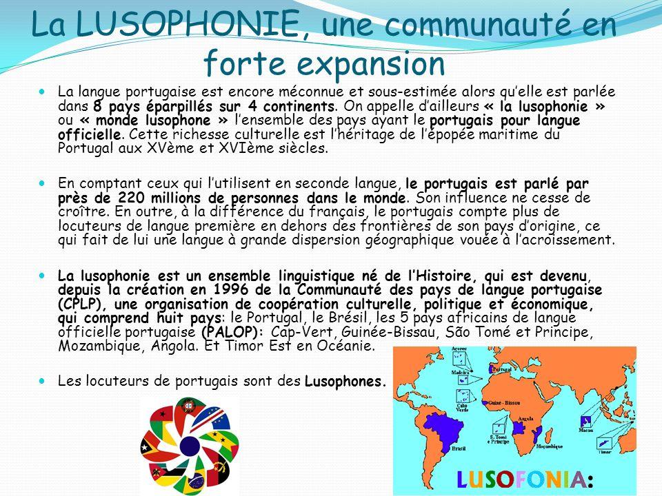 La LUSOPHONIE, une communauté en forte expansion
