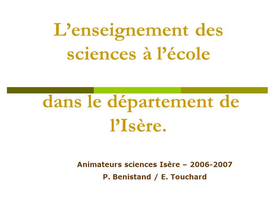 L'enseignement des sciences à l'école dans le département de l'Isère.