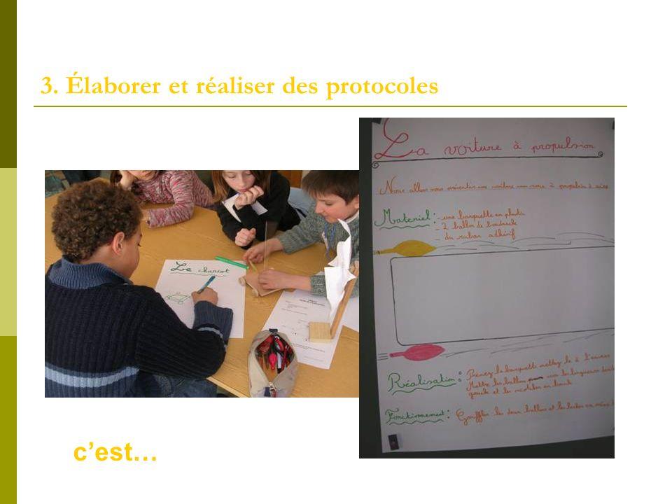 3. Élaborer et réaliser des protocoles