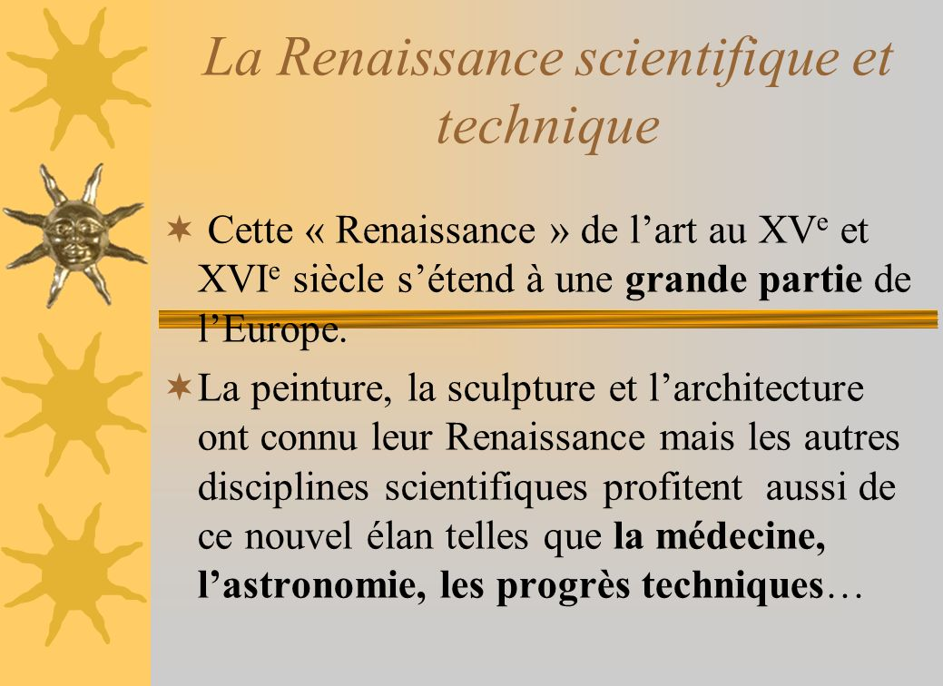 La Renaissance scientifique et technique