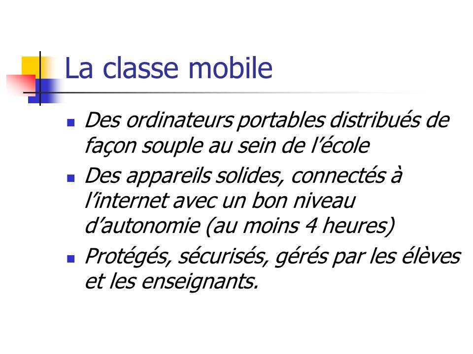 La classe mobile Des ordinateurs portables distribués de façon souple au sein de l'école.