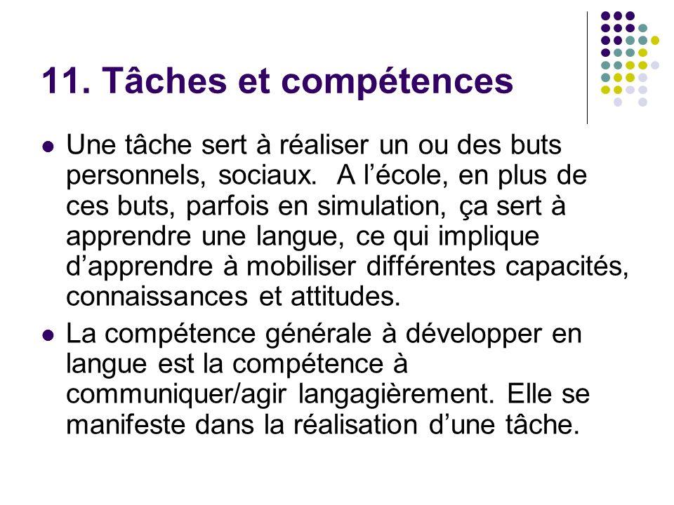 11. Tâches et compétences