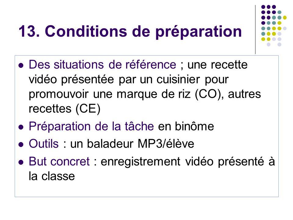 13. Conditions de préparation