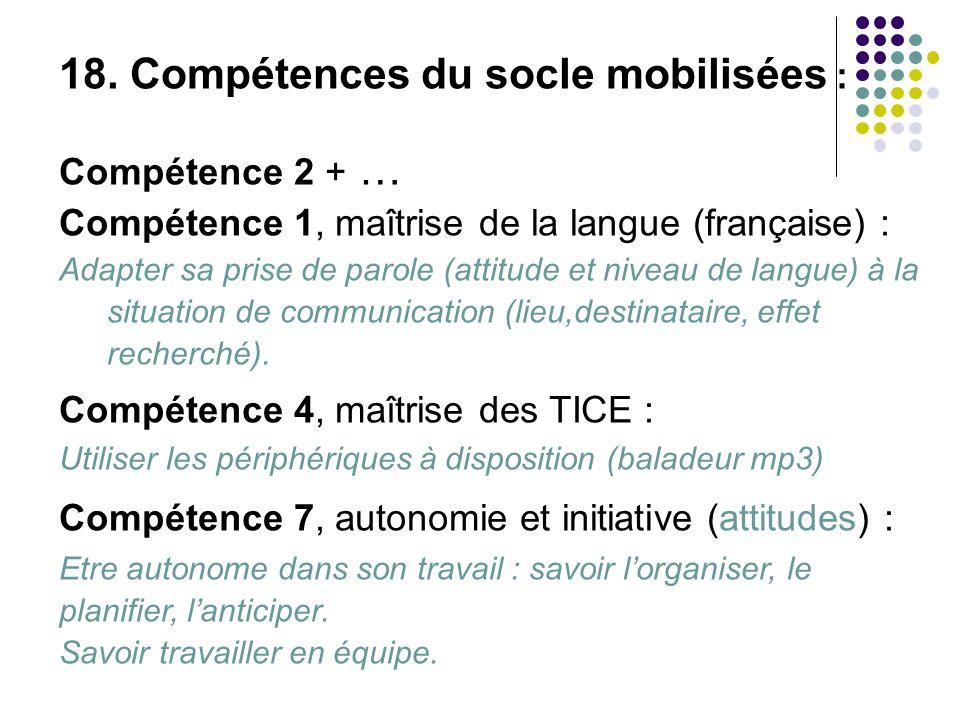 18. Compétences du socle mobilisées :