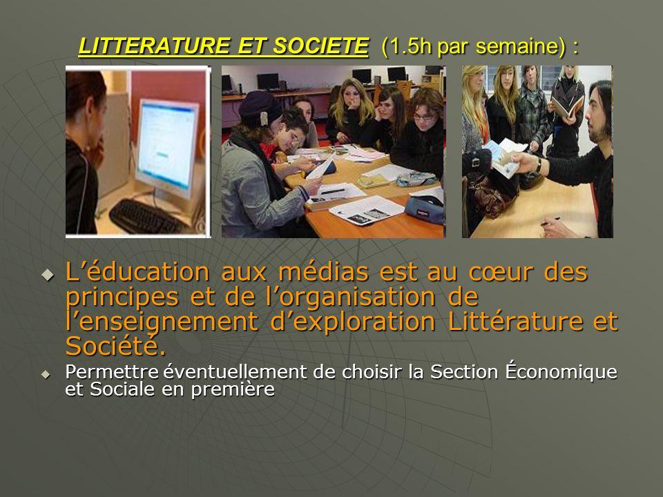 LITTERATURE ET SOCIETE (1.5h par semaine) :
