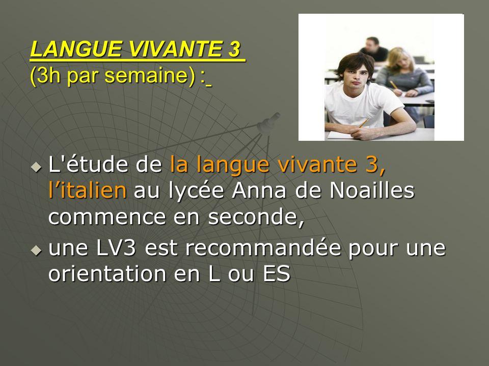 LANGUE VIVANTE 3 (3h par semaine) :