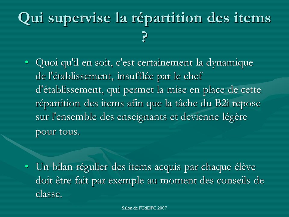 Qui supervise la répartition des items